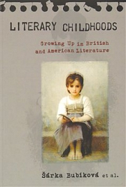 Obálka knihy: Literary Childhoods - Growing Up in British and American Literature