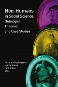 Obálka knihy Non-Humans in Social Science: Ontologies, Theories and Case Studies