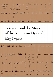 Obálka knihy: Tntesean and the Music of the Armenian Hymnal
